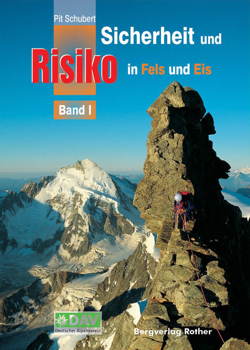 Sicherheit und Risiko in Fels und Eis Band 1
